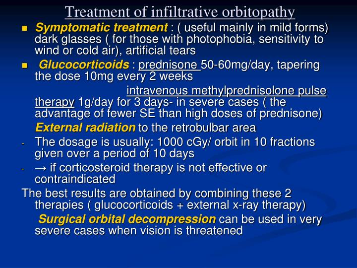Treatment of infiltrative orbitopathy