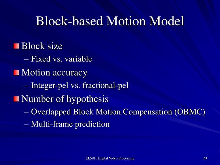 Block-based Motion Model