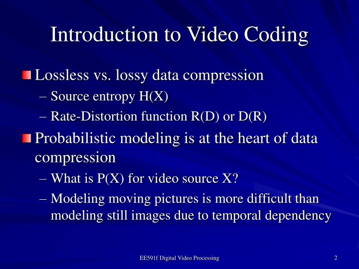 Introduction to video coding