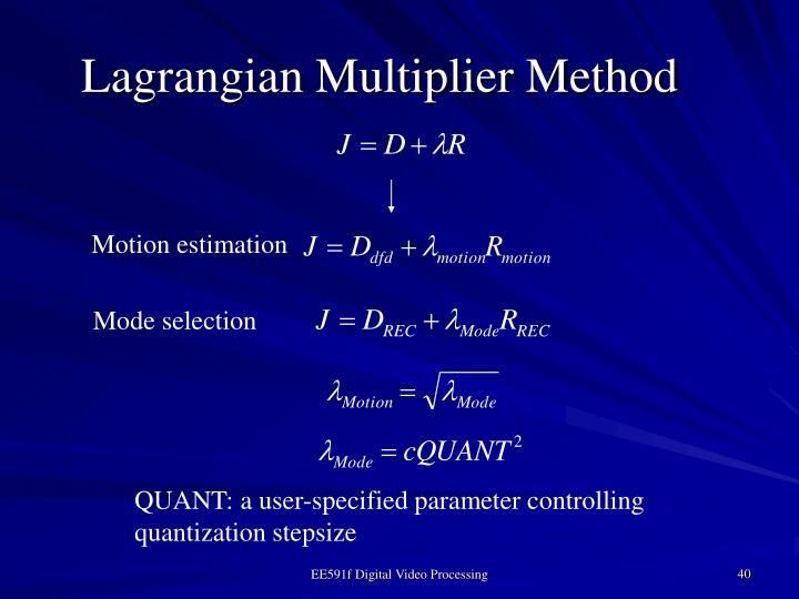Lagrangian Multiplier Method
