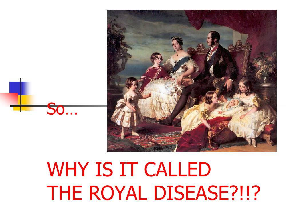 PPT - Hemophilia: The Royal Disease PowerPoint ...