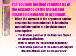 the toulmin method reminds us of the existence of the stated and unstated elements of argument