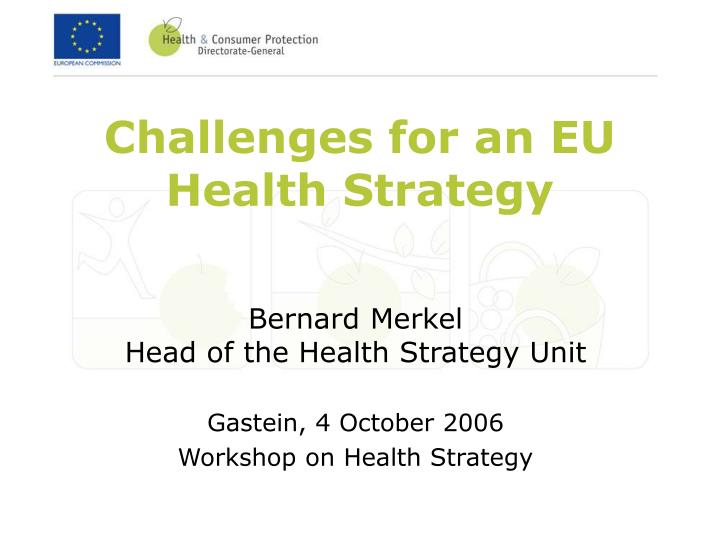 Challenges for an eu health strategy