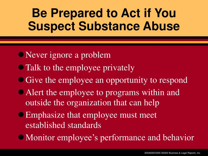 Be Prepared to Act if You Suspect Substance Abuse
