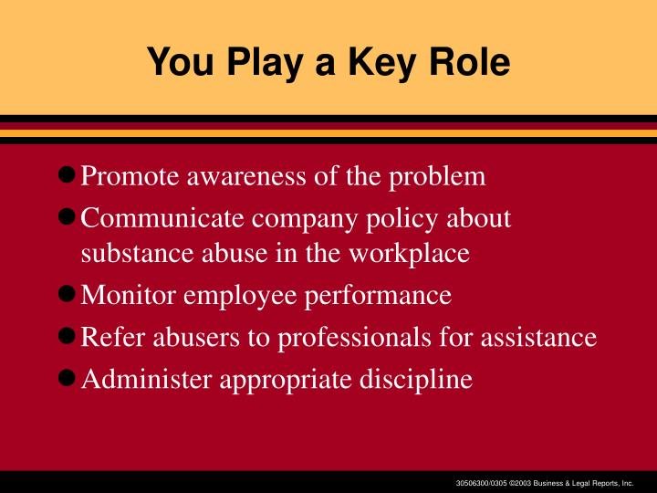 You Play a Key Role