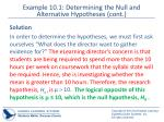 example 10 1 determining the null and alternative hypotheses cont