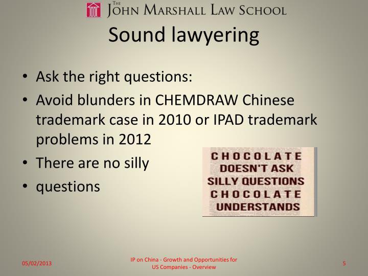 Sound lawyering