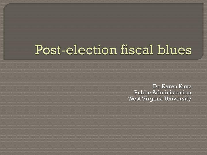 post election fiscal blues n.
