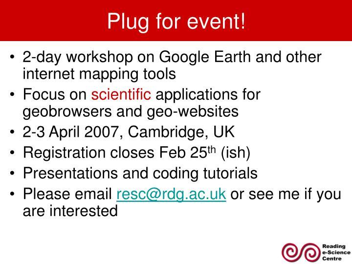 Plug for event!