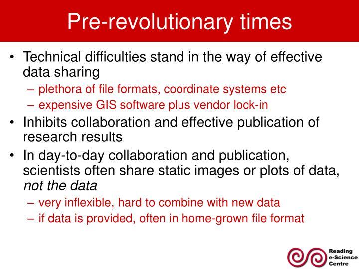 Pre revolutionary times