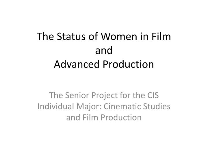 the status of women in film and advanced production n.