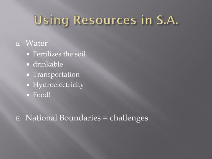 Using Resources in S.A.