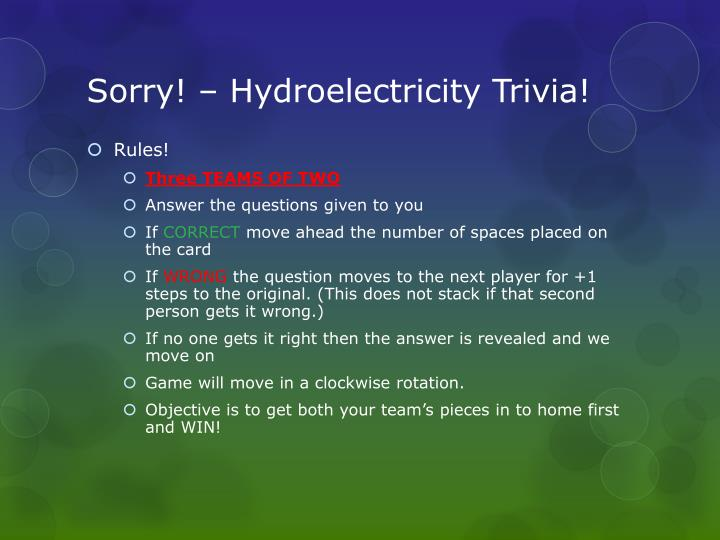Sorry! – Hydroelectricity Trivia!