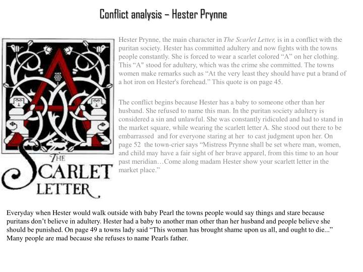 hester prynne as a symbol of courage The scarlet letter is packed full of symbols and themes the symbolism of the color of a character's dress is shown through hester prynne.