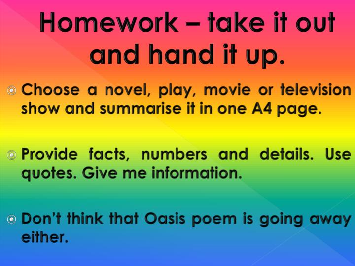 homework take it out and hand it up n.