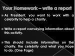 your homework write a report
