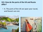313 how do the ports of the uk and russia differ1