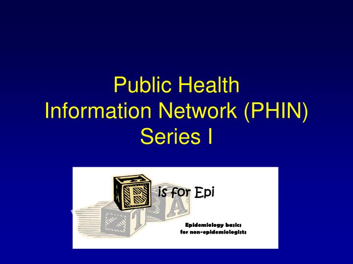 public health information network phin series i n.