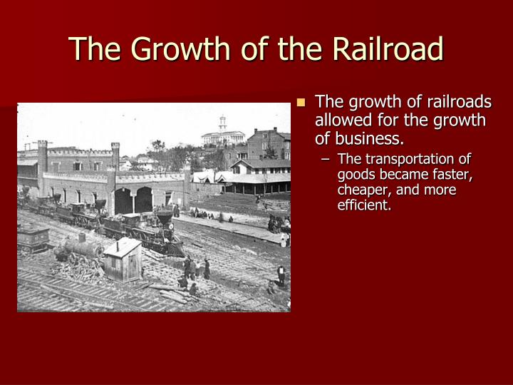 The growth of the railroad