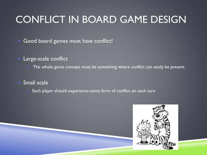 Conflict in Board Game Design