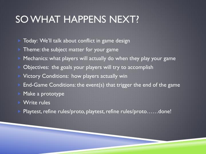 So what Happens Next?