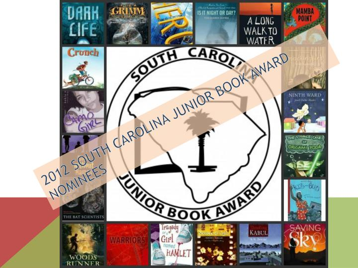 2012 South Carolina Junior Book Award Nominees