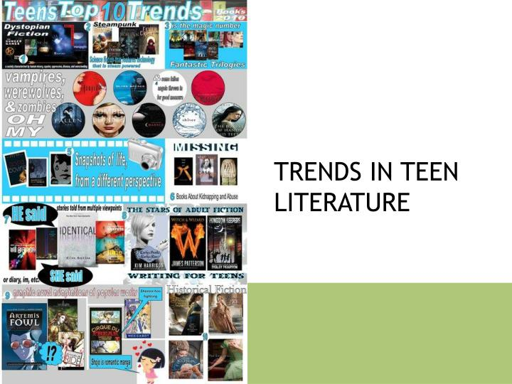 Trends in teen literature