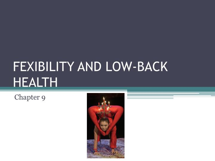 fexibility and low back health