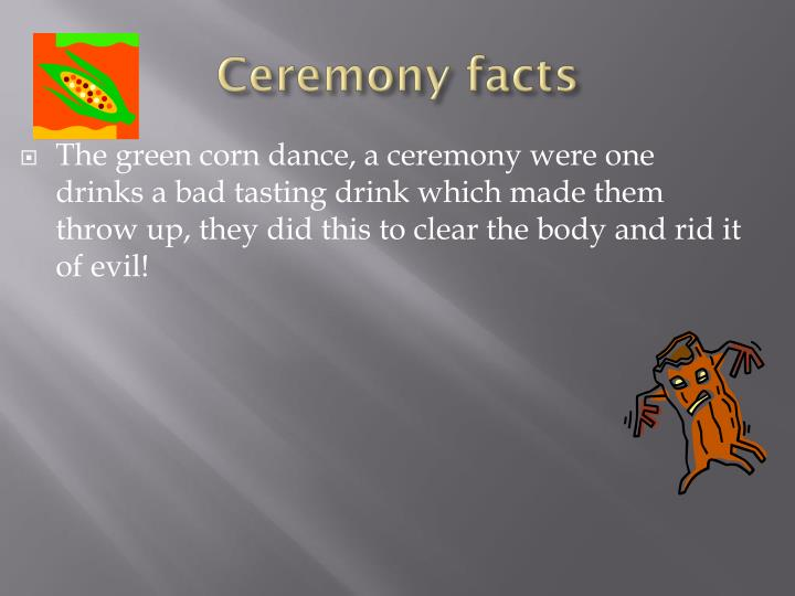 Ceremony facts