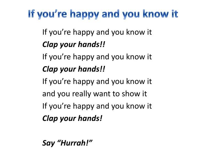 Ppt If You Re Happy And You Know It Powerpoint Presentation Free Download Id 2761336 1 comment on i can make your hands clap. ppt if you re happy and you know it
