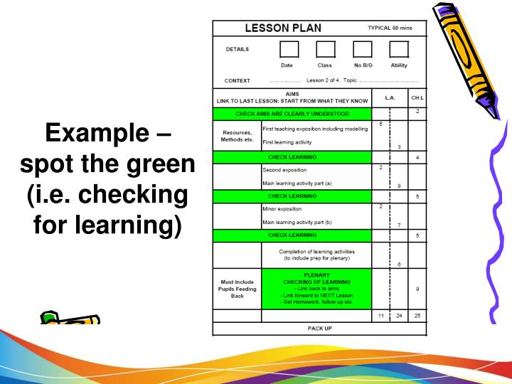 Example – spot the green (i.e. checking for learning)