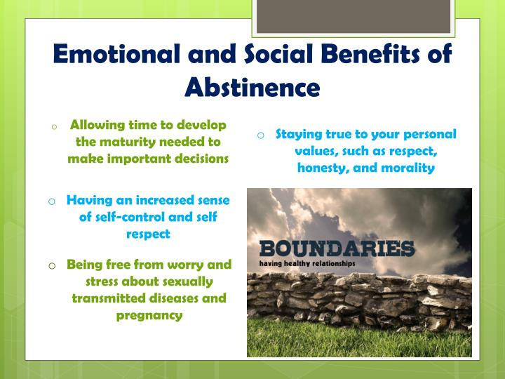 Benefits of being abstinent