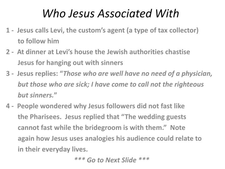 who jesus associated with