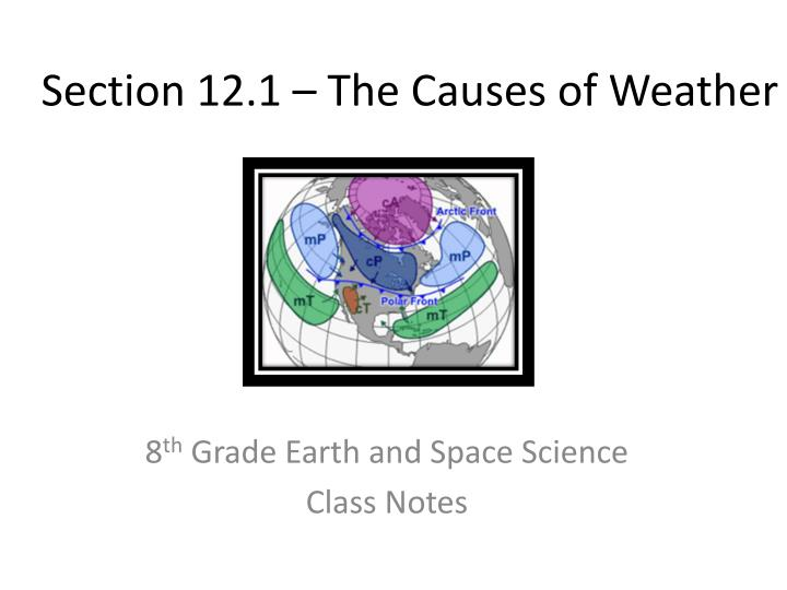 section 12 1 the causes of weather n.