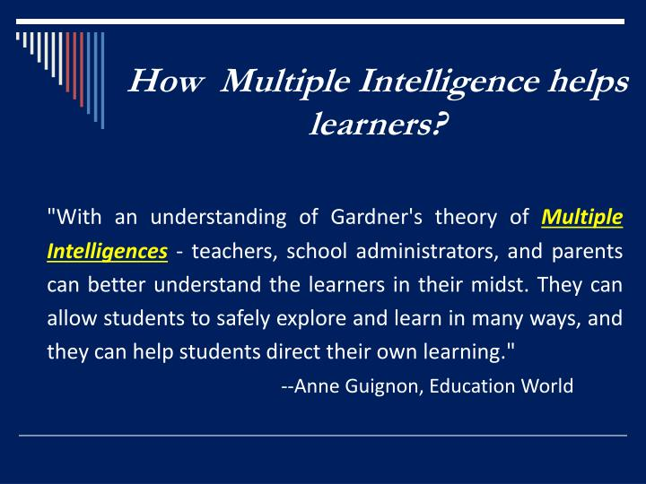How  Multiple Intelligence helps learners?