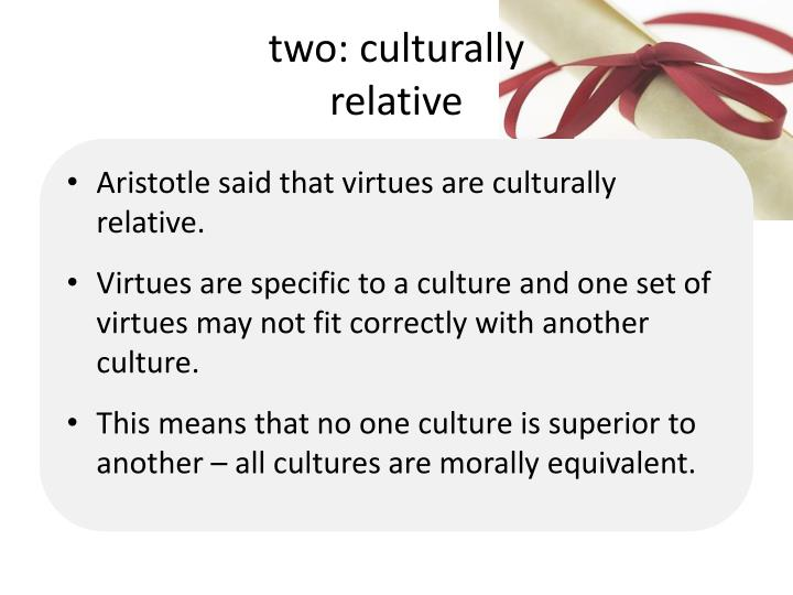 two: culturally
