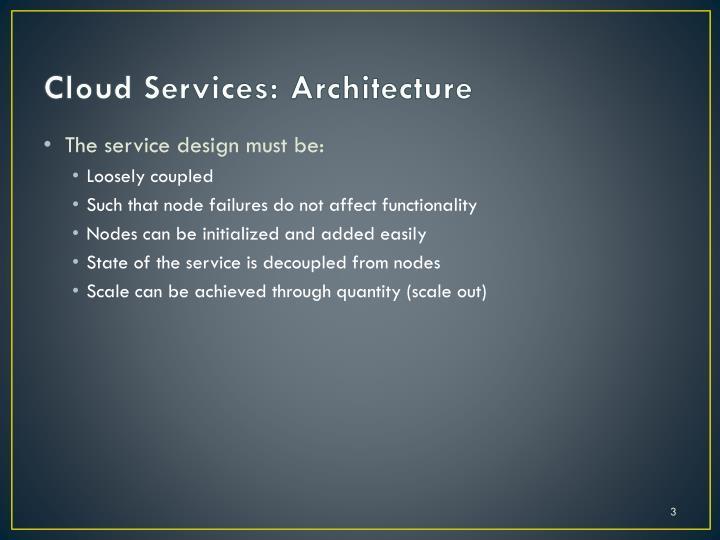 Cloud services architecture
