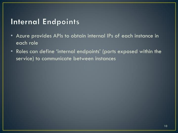 Internal Endpoints