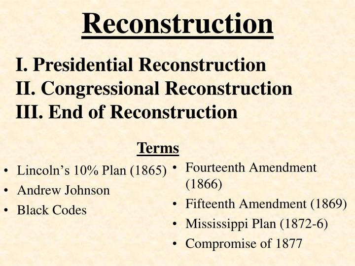reconstruction amendments essay Suggested essay topics and study questions for history sparknotes's reconstruction (1865–1877.