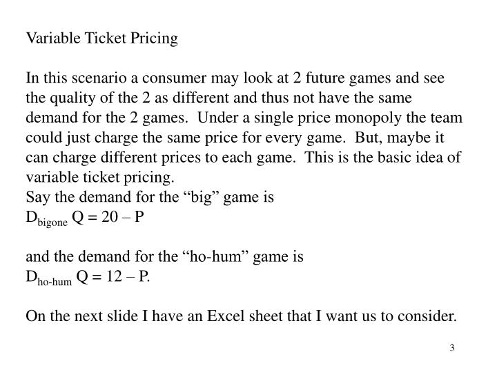 Variable Ticket Pricing