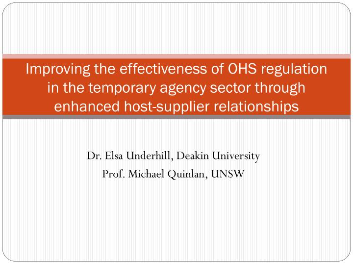 Improving the effectiveness of OHS regulation in the temporary agency sector through enhanced host-s...