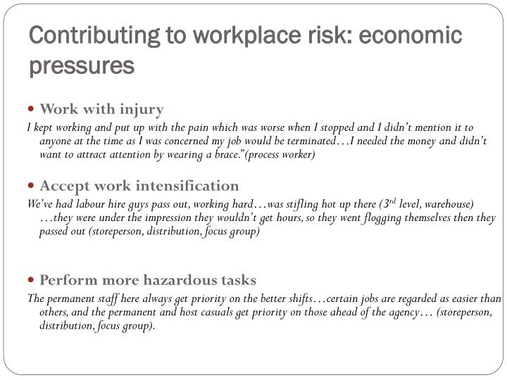 Contributing to workplace risk: economic pressures