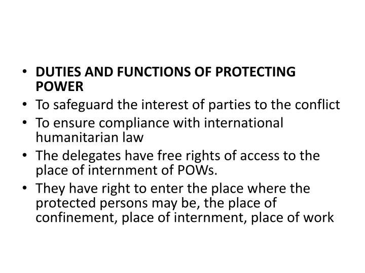 DUTIES AND FUNCTIONS OF PROTECTING