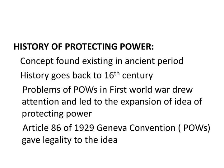 HISTORY OF PROTECTING POWER