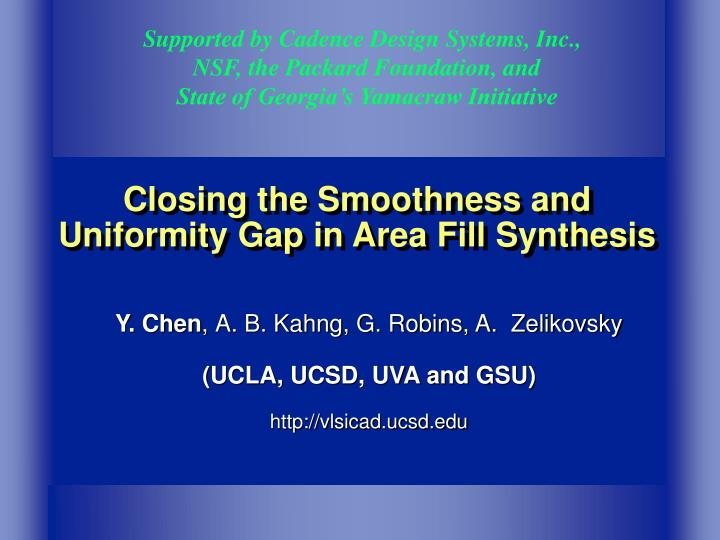 closing the smoothness and uniformity gap in area fill synthesis n.