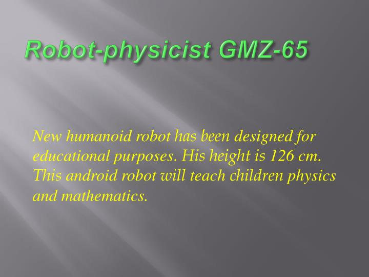 Robot physicist gmz 651