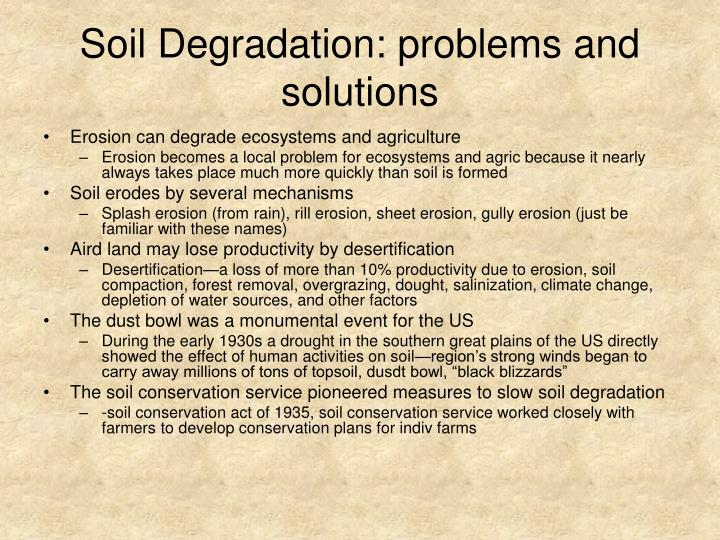 Soil Degradation: problems and solutions