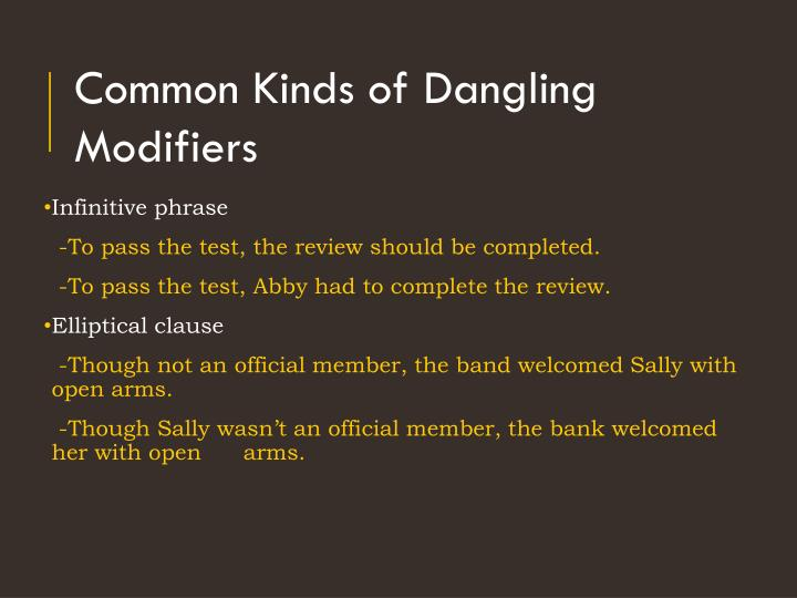 Common Kinds of Dangling Modifiers