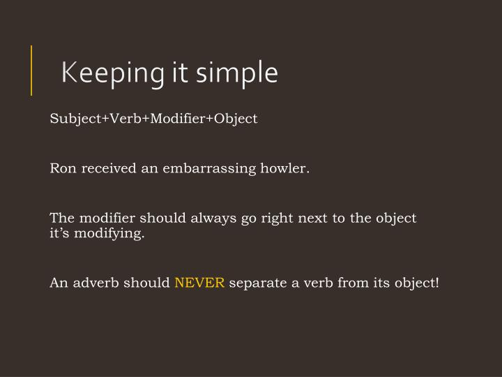Subject+Verb+Modifier+Object