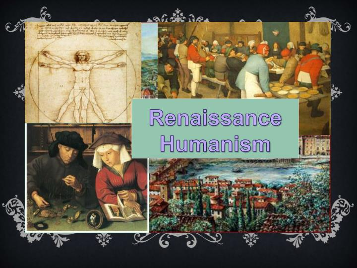 renaissance humanism Introduction humanism was the major intellectual movement of the renaissance in the opinion of the majority of scholars, it began in late-14th-century italy, came to maturity in the 15th century, and spread to the rest of europe after the middle of that century.